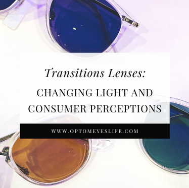 Transitions Lenses: Changing Light and Consumer Perceptions