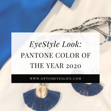 EyeStyle Look: Pantone Color of the Year 2020
