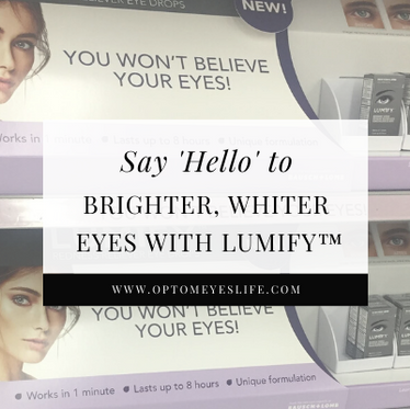 Say 'Hello' to Brighter, Whiter Eyes with LUMIFY™