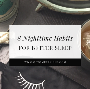 8 Nighttime Habits for Better Sleep