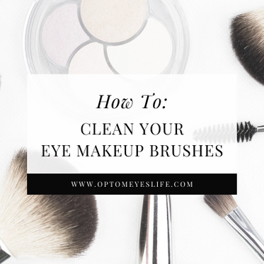How To: Clean Your Eye Makeup Brushes