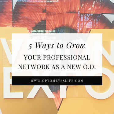 5 Ways to Grow Your Professional Network as a New O.D.