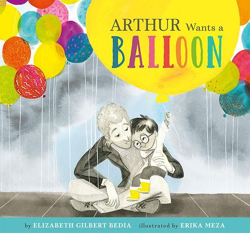 Arthur Wants A Balloon.jpeg