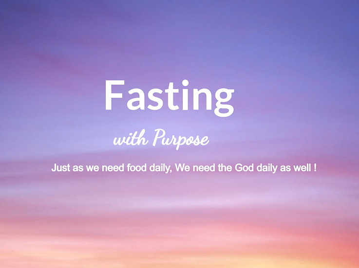 Fasting with Purpose!