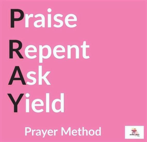 P.R.A.Y. Prayer Method