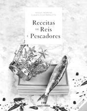 Livro : Receitas de Reis e Pescadores