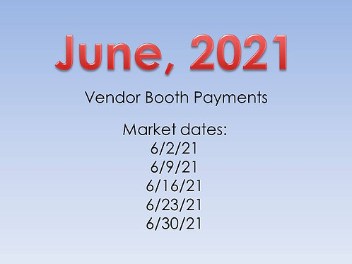 June, 2021 - Vendor Booth Payment