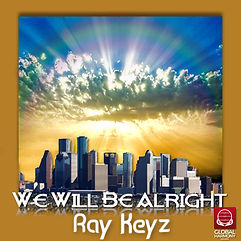 We Will Be Alright 1600.jpg