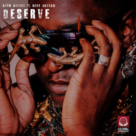 """Deserve ft. Mike Skream"" - Aryn Archer"