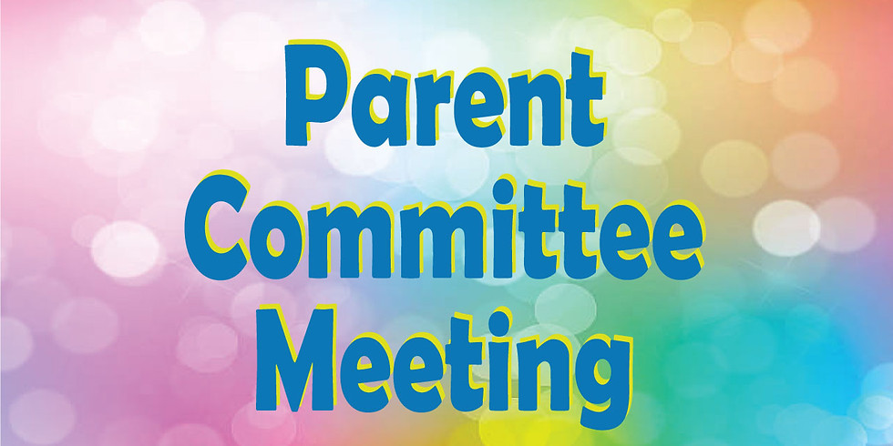 Parent Committee Meeting via Zoom
