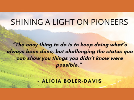 SHINING THE LIGHT ON ALICIA BOLER-DAVIS