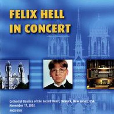 Felix Hell in Concert (2002)