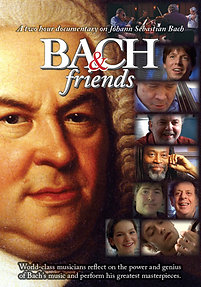 Bach & Friends (DVD)