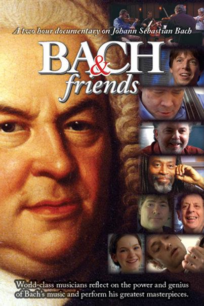 Bach & Friends (DVD)