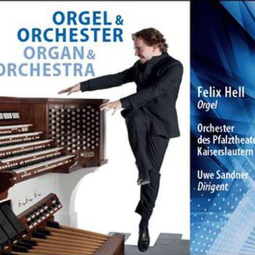 Felix Hell - Organ & Orchestra (2014)
