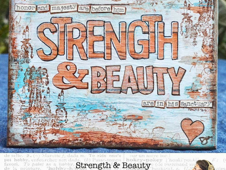 Strength & Beauty