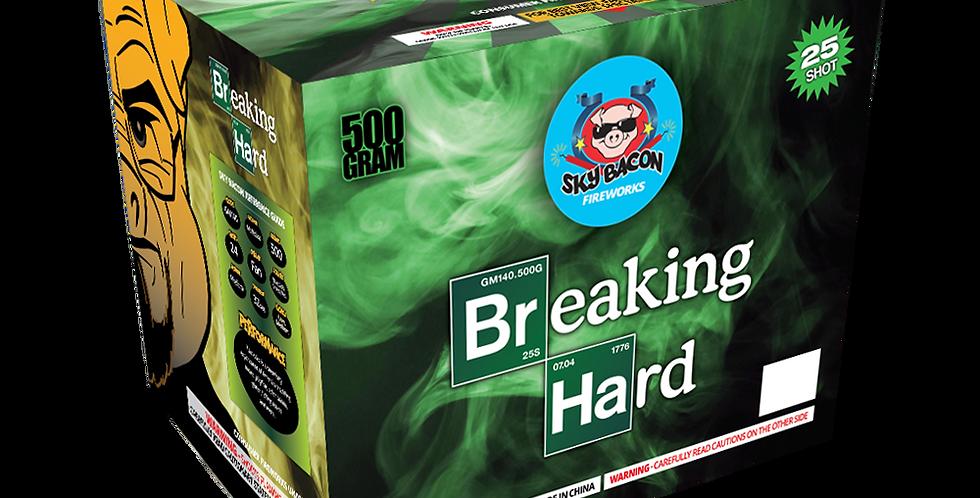 Breaking Hard