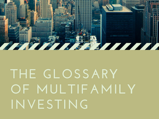 The Glossary of Multifamily Investing