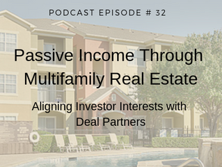 Podcast Interview (Audio Only Version): Passive Income Through Multifamily Real Estate Podcast
