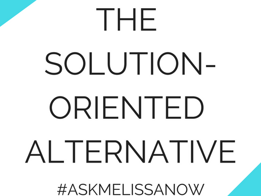The Solution-Oriented Alternative