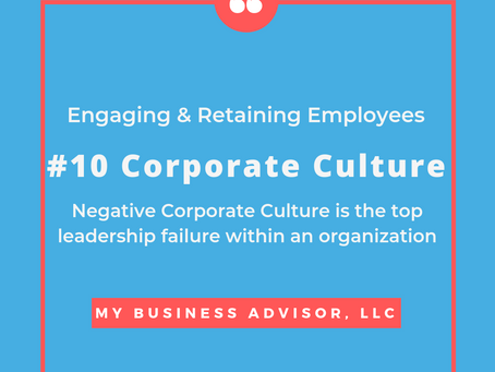 Day #10 Engaging & Retaining Employees and Corporate Culture.
