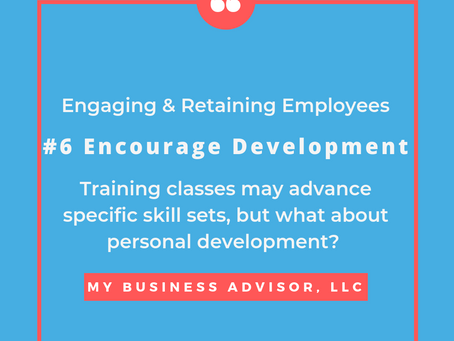 Day #6 Engaging & Retaining Employees by Encouraging Development