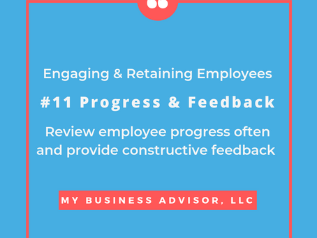 Day # 11 Engaging and Retaining Employees Progress and Feedback