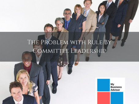 "The Problem with ""Rule-by-Committee"" Leadership"