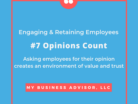 Day #7 Engaging & Retaining Employees Opinions Count
