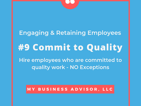 Day#9 Engaging & Retaining Employees who are Committed to Quality Work