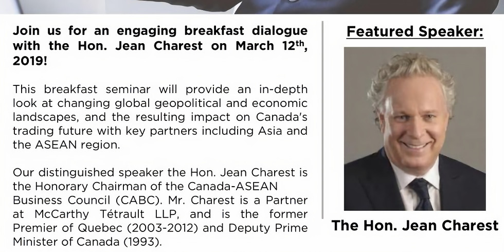 Breakfast Dialogue with The Honourable Jean Charest