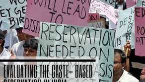 Evaluating the Caste-based Reservation in India
