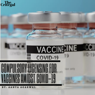 Compulsory Licensing for Vaccines amidst COVID-19