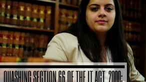 Quashing Section 66 of the IT Act, 2000: Shreya Singhal vs Union of India