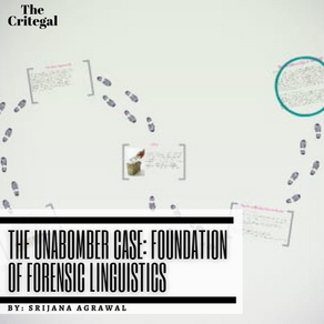 The Unabomber Case: Foundation of Forensic Linguistics