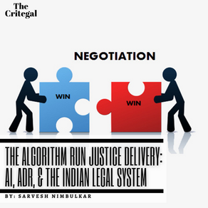 The Algorithm Run Justice Delivery: AI, ADR, & the Indian Legal System