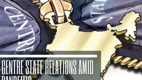 Centre-State Relations Amid Pandemic