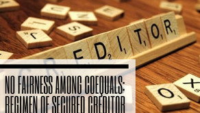 No Fairness among Coequals: Regimen of Secured Creditor under the IBC, 2016