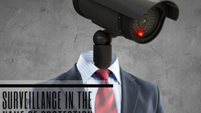 Surveillance in the name of Protection