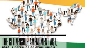 The Citizenship Amendment Act, 2019: A Defiance of Secularism
