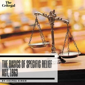 The Basics of Specific Relief Act, 1963
