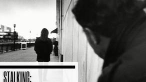 Stalking: An Increasing Threat