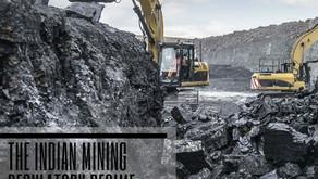 The Indian Mining Regulatory Regime