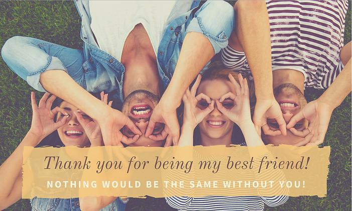 Thank you my best friend