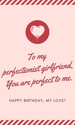 Perfectionist Girlfriend Birthday Card