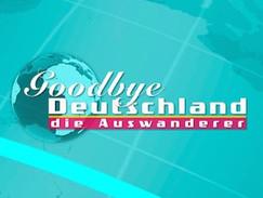 Goodbye Deutschland (VOX, 2017 / 2018)