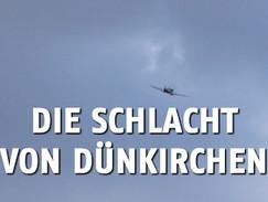 Die Schlacht von Dünkirchen (WELT / N24)