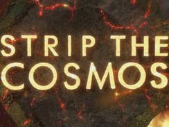 Strip the Cosmos (N24)