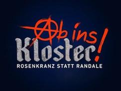 Ab ins Kloster - Rosenkranz statt Randale (Kabel 1)