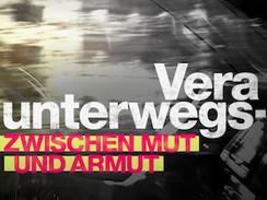 Vera unterwegs - Zwischen Mut und Armut (RTL)